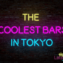 Top 5 Themed Bars in Tokyo